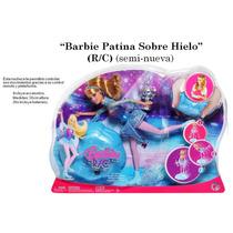 Barbie Patina Sobre Hielo(r/c)seminueva-perfecta Condiciones