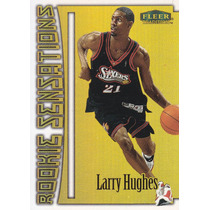 1999-00 Fleer Tradition Rookie Sensations Larry Hughes Sixs