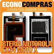 Batería Para Motorola Ex34 Moto X 100% Nueva!!!!!!!!!!!!!!!!