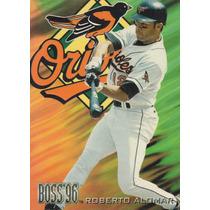 1996 Circa Boss Roberto Alomar Orioles