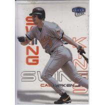 2000 Fleer Ultra Swing Kings Cal Ripken Jr Orioles