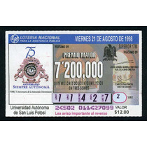 Billete De Loteria 75aniv.escuela Autonoma De Sn Luis Potosi