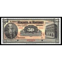 El Banco Mercantil De Monterrey 50 Pesos Specimen. Unc.