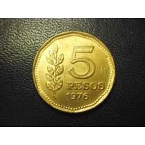 Argentina 5 Pesos Fecha 1976 Bronce 22 Mm