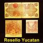 10 Peso 1914 Revolucion Veracruz Resello Yucatan