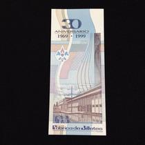 Billete Conmemorativo Del 30 Aniv De La Fábrica De Billetes
