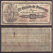 Si-dur-21 Billete Del Estado De Durango De 5 Pesos