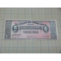 Ganga Billete De 5 Pesos Del Estado De Chihuhua 1914