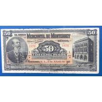 Billete Banco Mercantil De Monterrey 50 Pesos Firmado Escaso