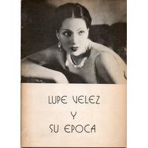 Lupe Velez Y Su Epoca En El Teatro Instituto Mexicano Nortea