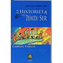 Gabriel Vargas (burrón) Biografía, José L. Trueba,2005,95 P.