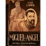Miguel Angel, Emil Ludwig