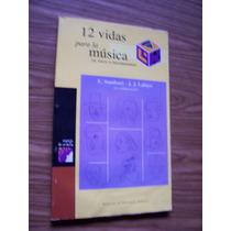 12 Vidas Para La Música-de Bach A Rachmaninov-aut-e.sombart