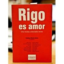 Rigo Es Amor: Una Rocola A Dieciseis Voces ~ Elmer Mendoza