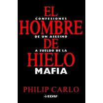 El Hombre De Hielo Philip Carlos Libro Ebook Pdf