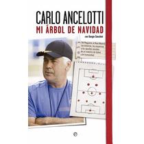 Carlo Ancelotti: Mi Árbol De Navidad- Ebook - Libro Digital