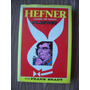 Hefner-imperio Playboy-p.dura-1976-f.brady-lasser Press-pm0