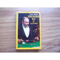Eduardo Vii El Pacificador1979-1a.ed-españa-david Butler-pm0
