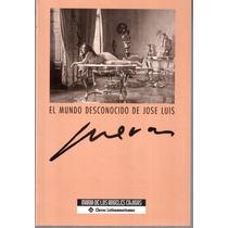 El Mundo Desconocido De Jose Luis Cuevas
