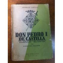 Don Pedro I De Castilla / N. Sanz Y Ruiz De La Peña