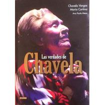 Libro Las Verdades De Chavela. Chavela Vargas
