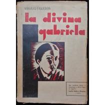 La Divina Gabriela - Virgilio Figueroa. 1933.