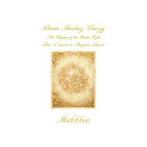 Divine Healing Energy: The Mystery Of The Golden, Ashkhen