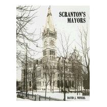 Scrantons Mayors, David J Wenzel