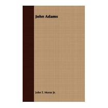 John Adams, John Torrey, Jr. Morse