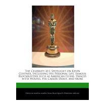 Celebrity 411: Spotlight On Kevin Costner,, Martha Martin