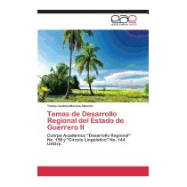 Temas De Desarrollo Regional Del, Moreno Alarcon Tomas
