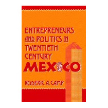 Entrepreneurs And Politics In, Roderic Ai Camp