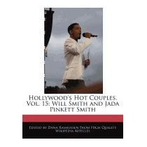 Hollywoods Hot Couples, Vol. 15: Will Smith, Dana Rasmussen