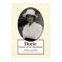 Dorie: Woman Of The Mountains (new), Florence C Bush