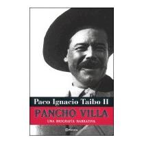 Pancho Villa, Paco Ignacio, Ii Taibo