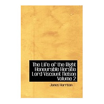 Life Of The Right Honourable Horatio Lord, James Harrison
