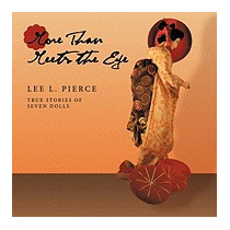 More Than Meets The Eye: True Stories Of Seven, Lee L Pierce