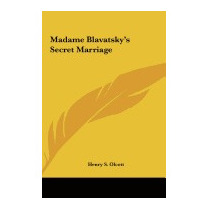 Madame Blavatskys Secret Marriage, Henry Steel Olcott