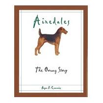 Airedales: The Oorang Story, Bryan D Cummins
