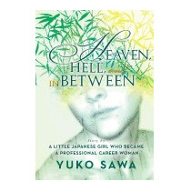 Heaven, Hell, And In Between: Story By A, Mariko Sekine