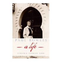 Paul Bowles: A Life, Virginia Spencer Carr