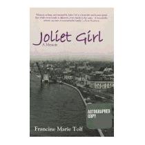 Joliet Girl: A Memoir, Francine Marie Tolf