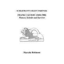 Schliemanns Silent Partner, Marcelle Robinson