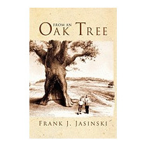 From An Oak Tree, Frank Jasinski