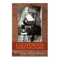 California Here We Come, Eveylena Hilton