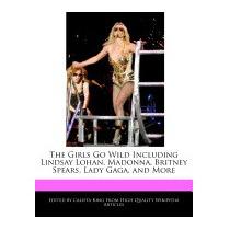 Girls Go Wild Including Lindsay Lohan,, Calista King