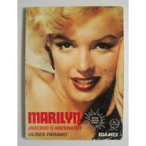 Marilyn Monroe ¿suicidio O Asesinato? Libro Mexicano 1994