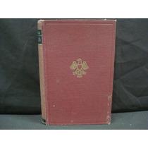 Emil Ludwig, Bismarck. Historia De Un Luchador, 2ª. Ed.