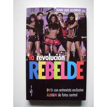 La Revolución Rebelde - Rbd - Juan Luis Alonso - 2007
