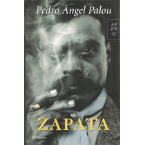 Zapata - Pedro Ángel Palou | [lea]